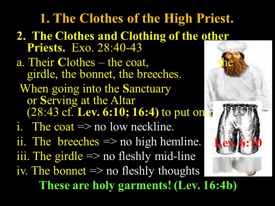 1. The Clothes of the High Priest.