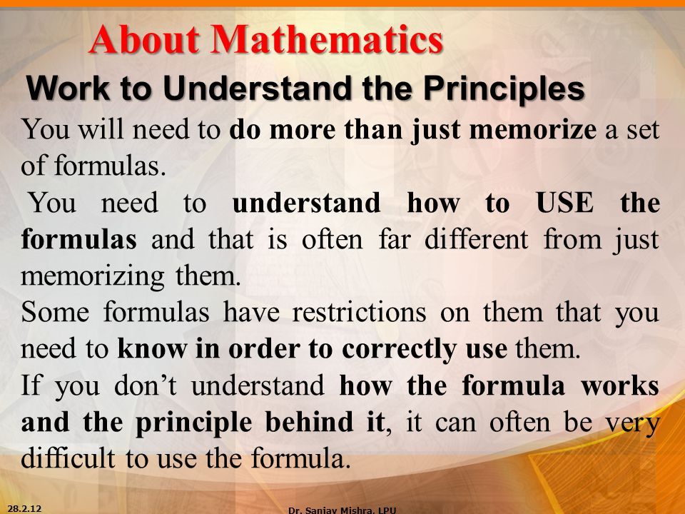 About Mathematics Work to Understand the Principles
