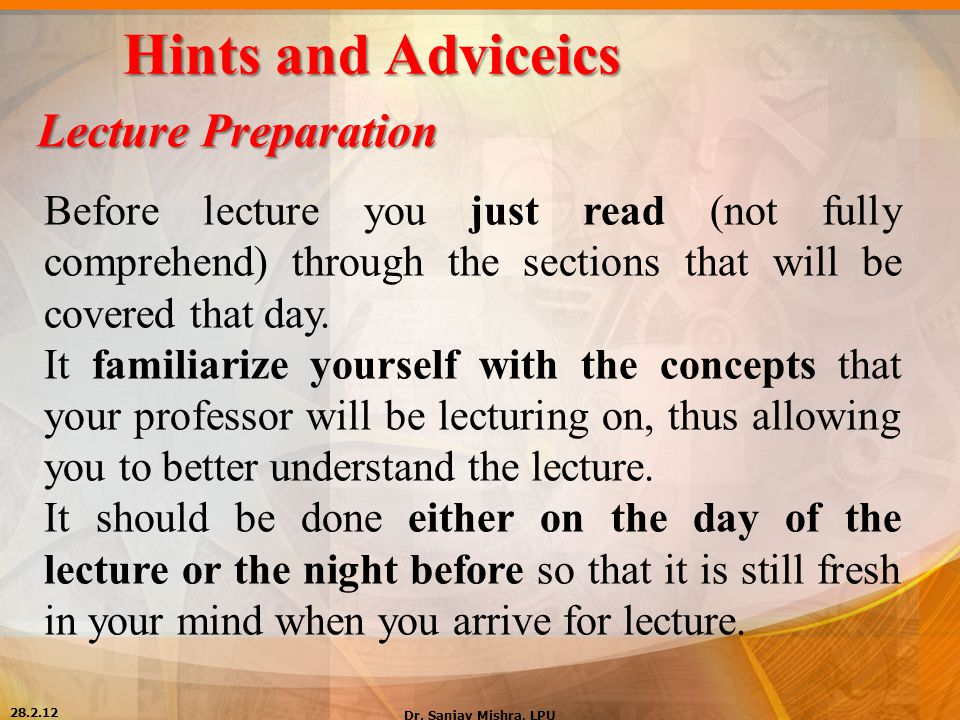 Hints and Adviceics Lecture Preparation