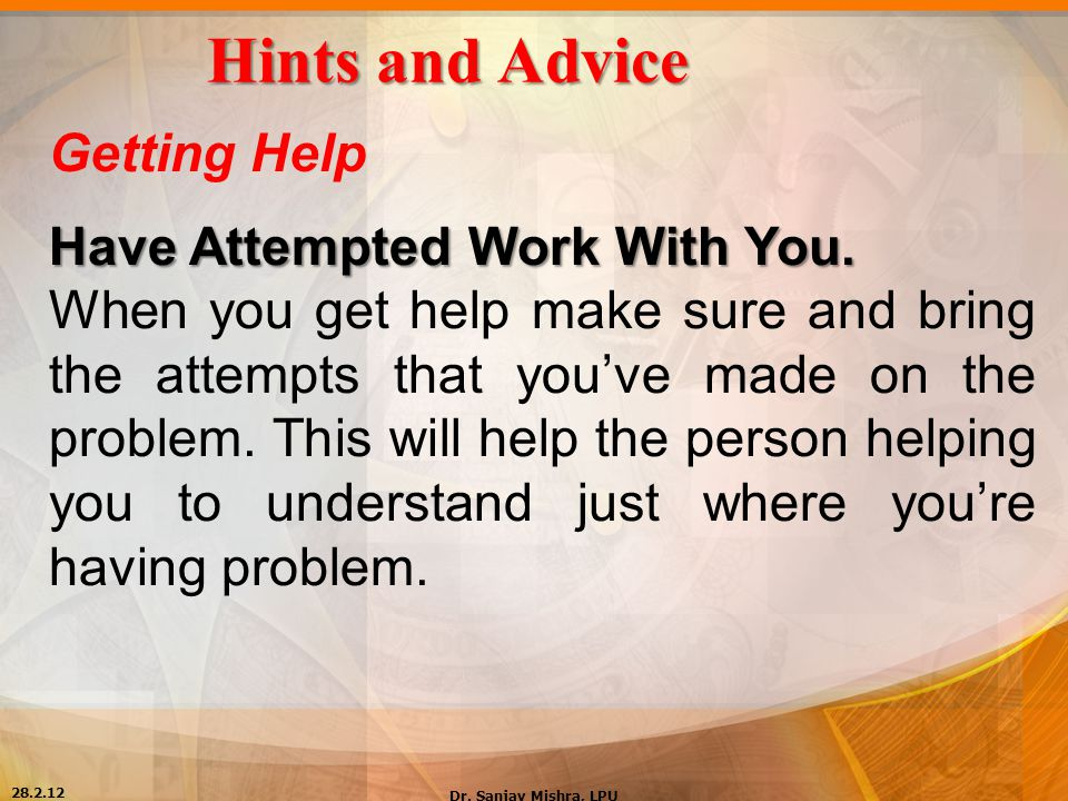 Hints and Advice Getting Help Have Attempted Work With You.