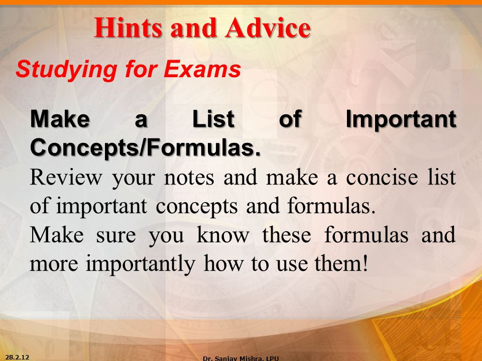 Hints and Advice Studying for Exams