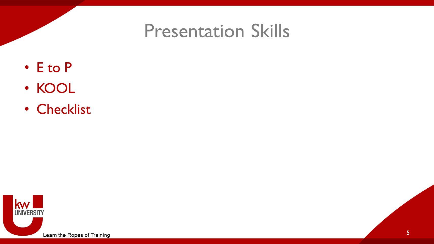 Presentation Skills E to P KOOL Checklist