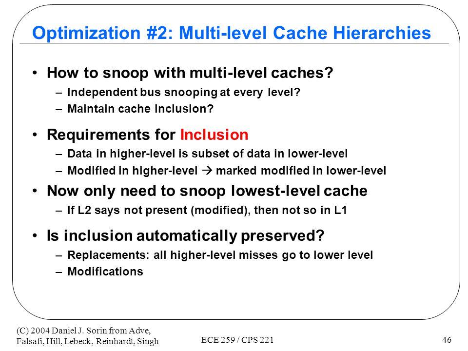 Optimization #2: Multi-level Cache Hierarchies