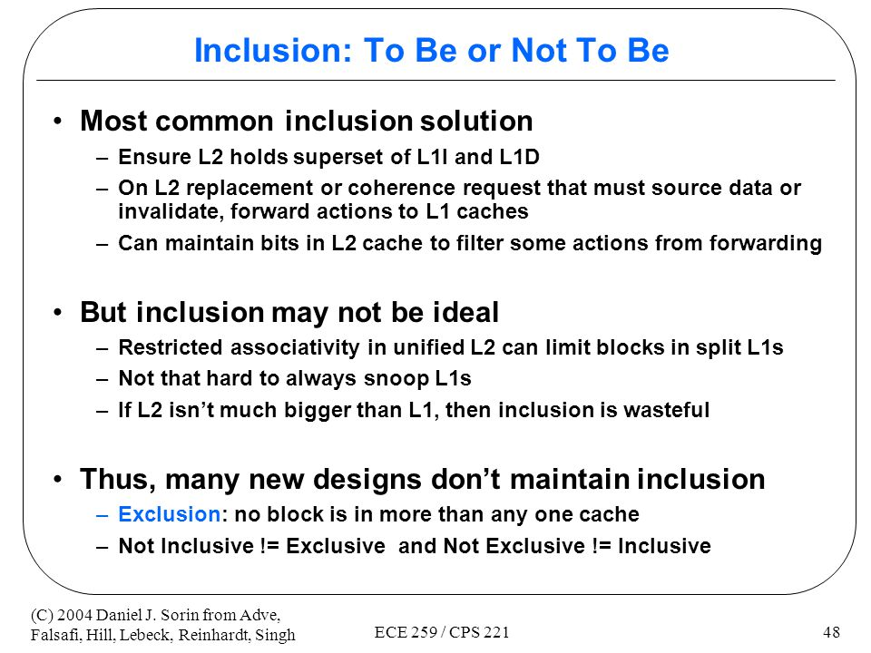 Inclusion: To Be or Not To Be