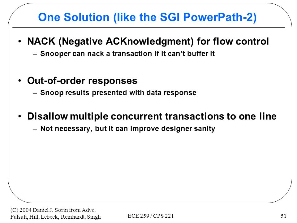 One Solution (like the SGI PowerPath-2)