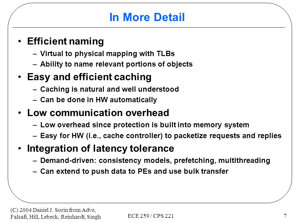 In More Detail Efficient naming Easy and efficient caching