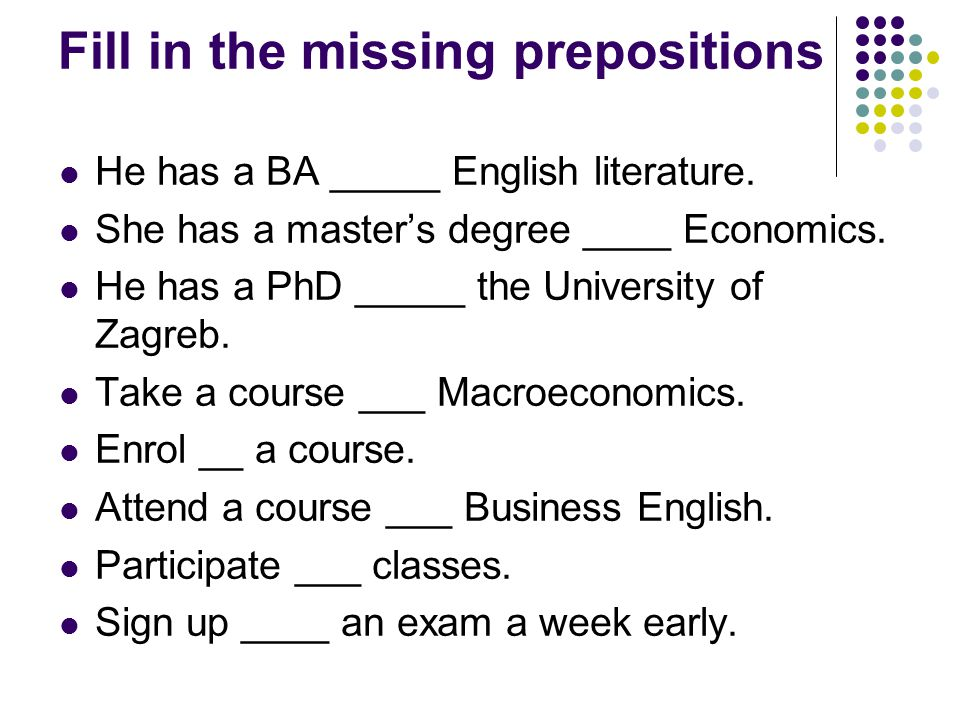 Fill in the missing prepositions