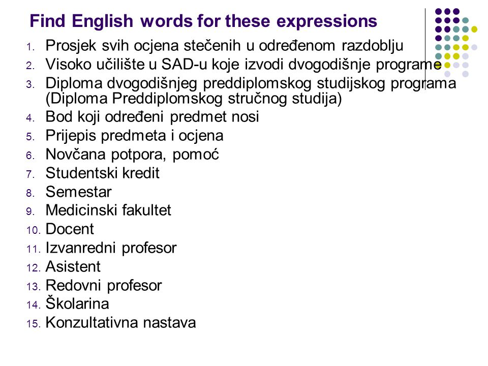 Find English words for these expressions