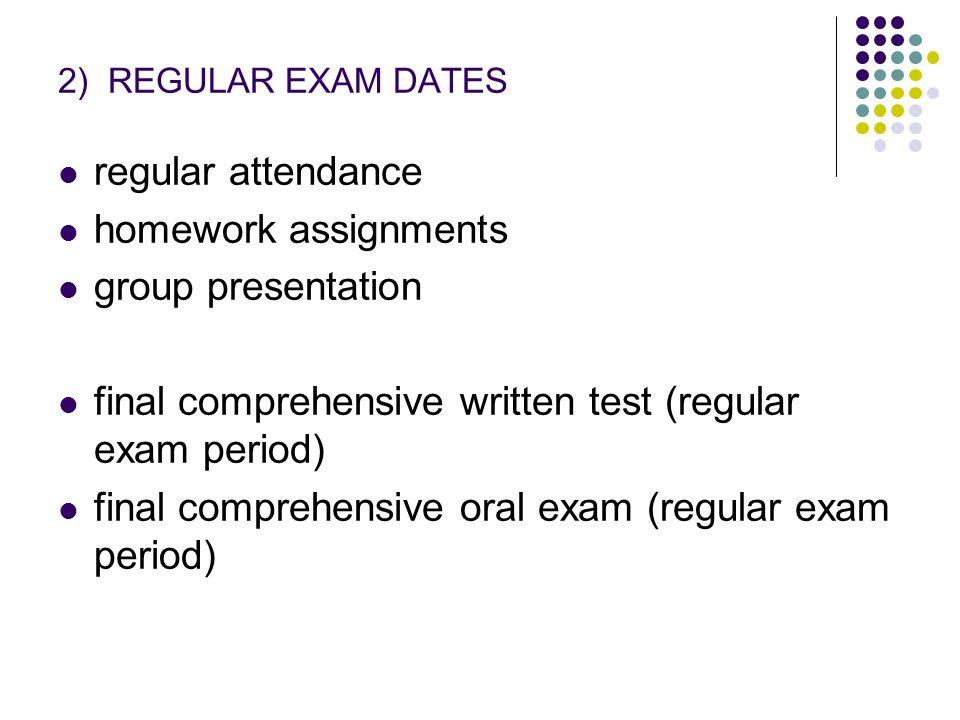 final comprehensive written test (regular exam period)