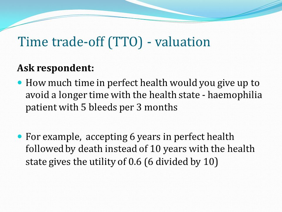 Time trade-off (TTO) - valuation