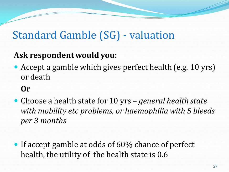 Standard Gamble (SG) - valuation