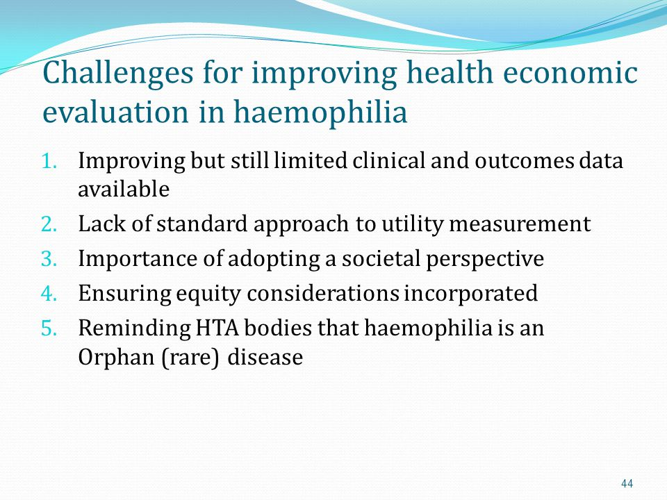 Challenges for improving health economic evaluation in haemophilia