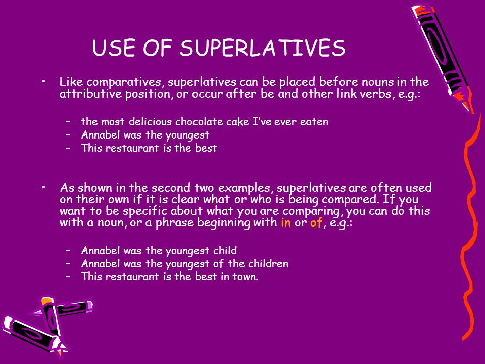 USE OF SUPERLATIVES