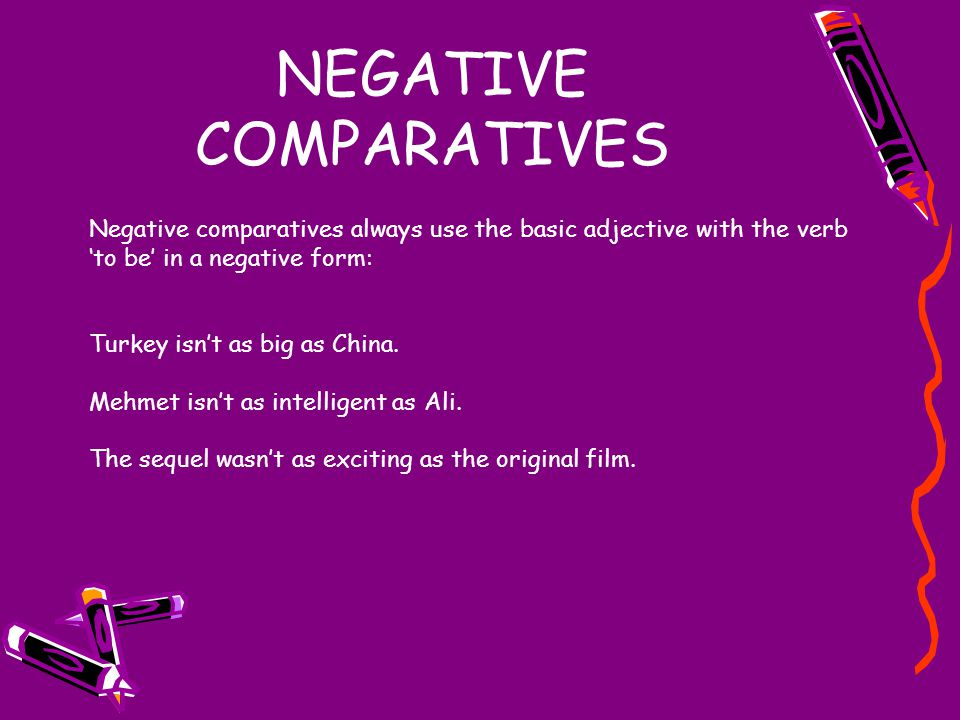 NEGATIVE COMPARATIVES