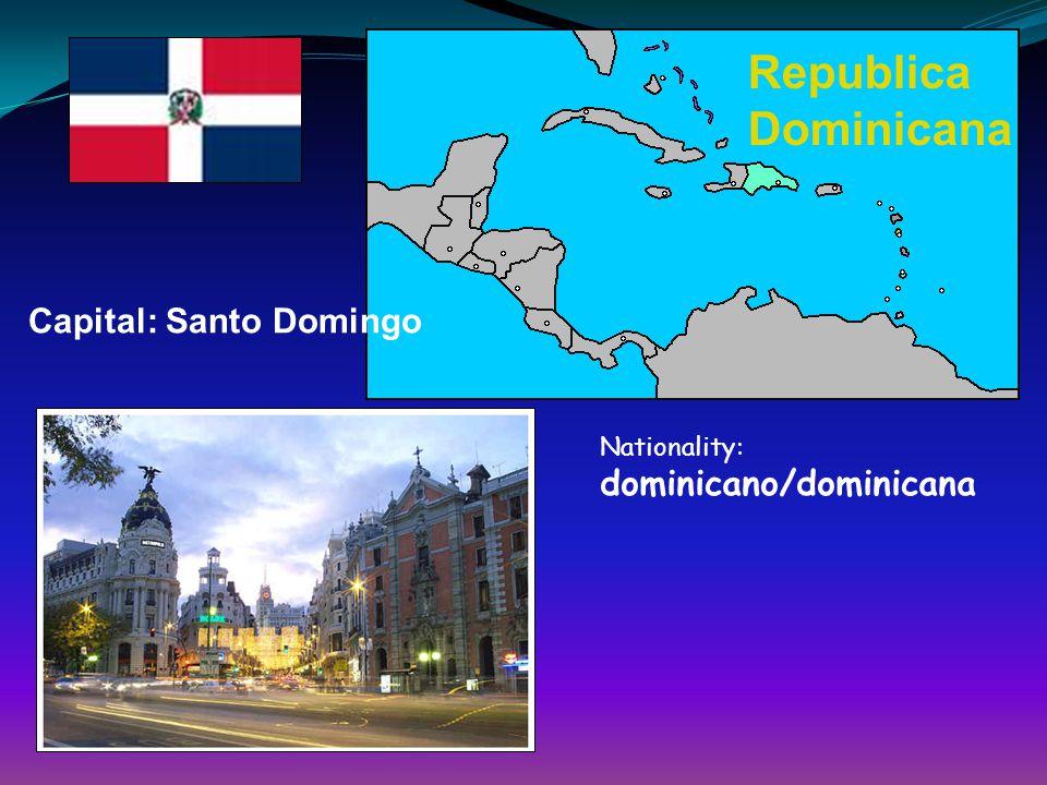 Republica Dominicana Capital: Santo Domingo