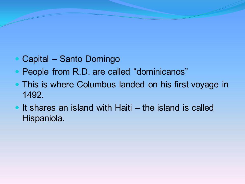 Capital – Santo Domingo