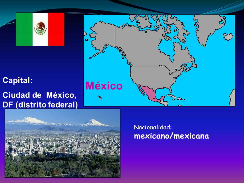 México Capital: Ciudad de México, DF (distrito federal)