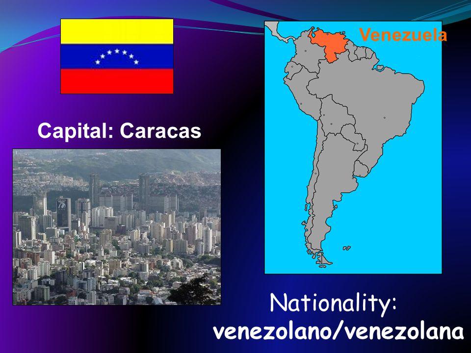 Nationality: venezolano/venezolana