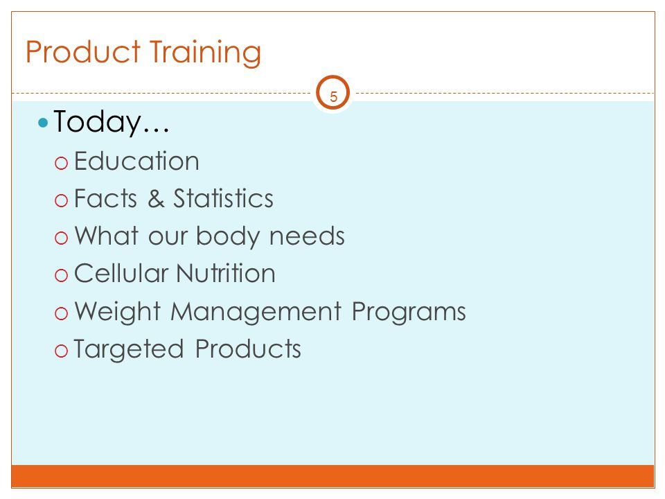 Product Training Today… Education Facts & Statistics
