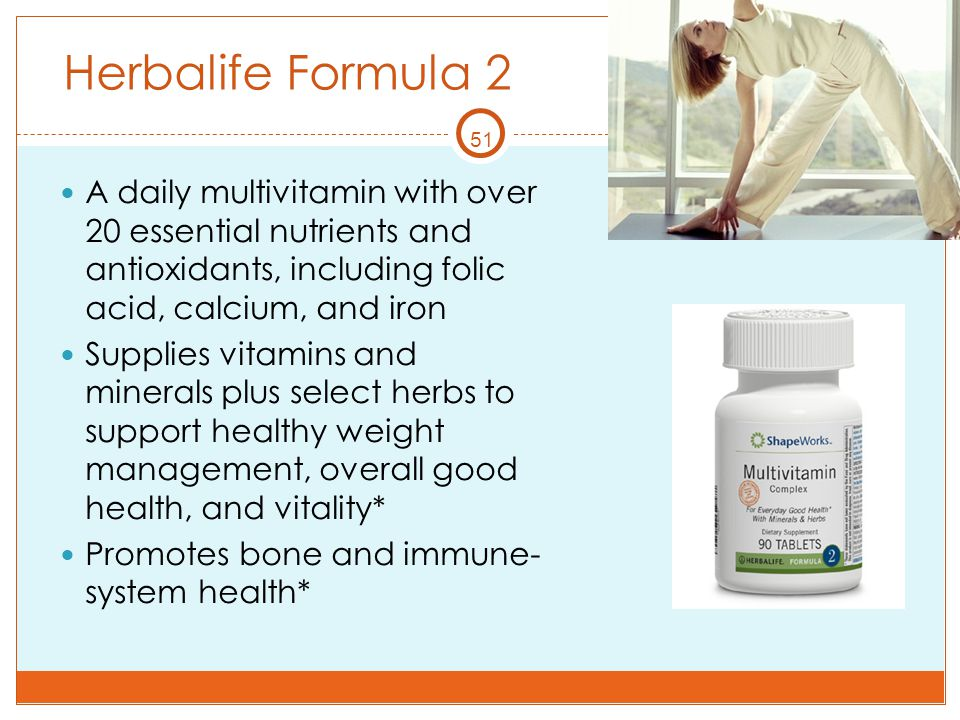 Herbalife Formula 2 51. A daily multivitamin with over 20 essential nutrients and antioxidants, including folic acid, calcium, and iron.