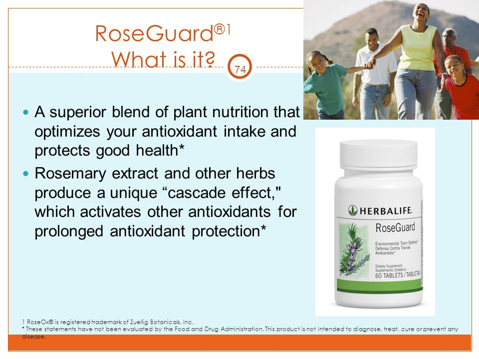 RoseGuard®1 What is it 74. A superior blend of plant nutrition that optimizes your antioxidant intake and protects good health*