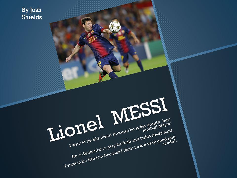 Lionel MESSI By Josh Shields