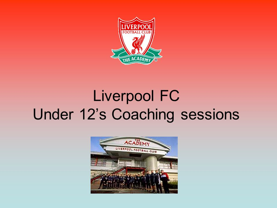 Liverpool FC Under 12's Coaching sessions