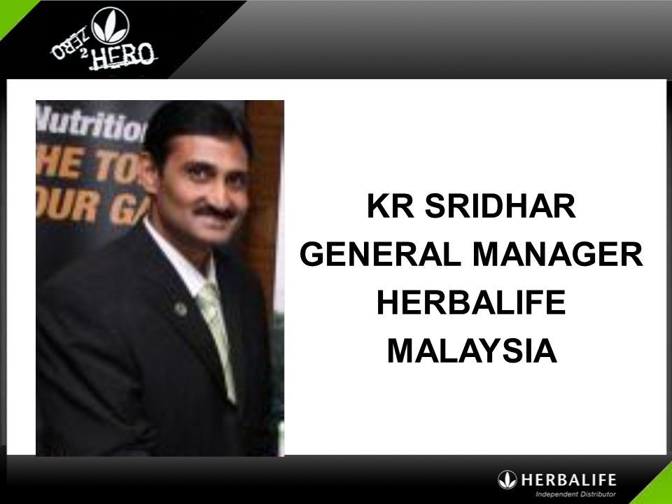 KR SRIDHAR GENERAL MANAGER HERBALIFE MALAYSIA