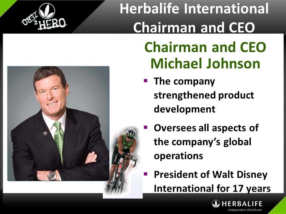 Herbalife International Chairman and CEO