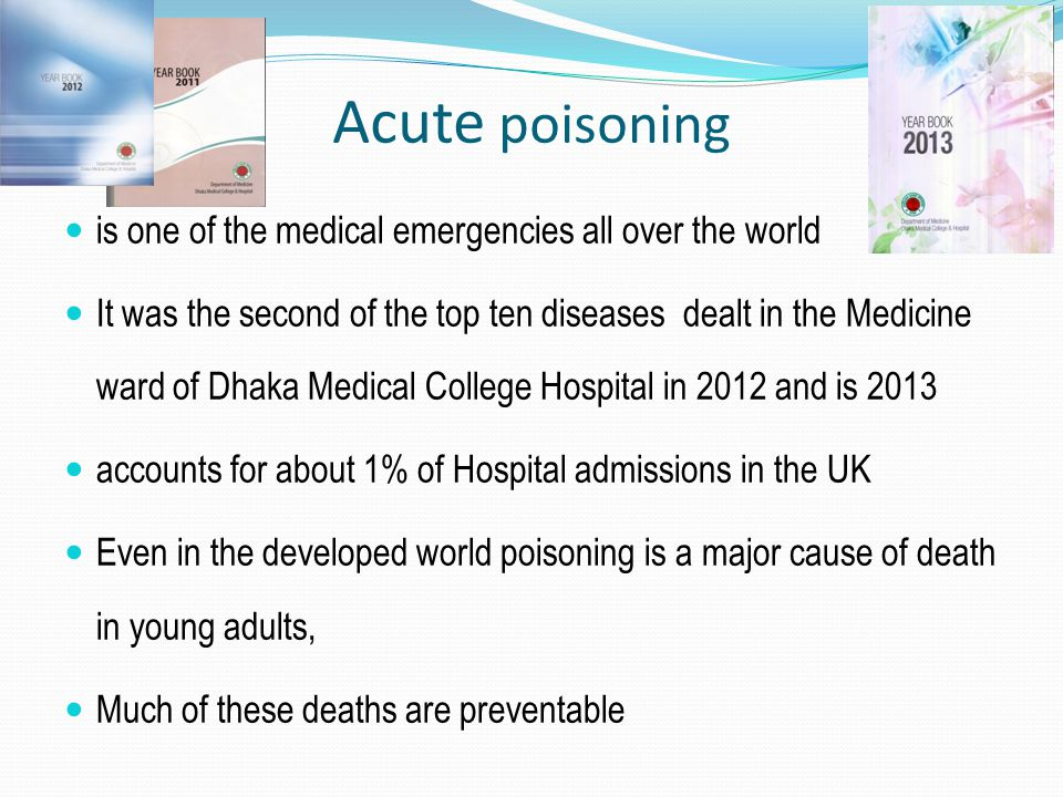 Acute poisoning is one of the medical emergencies all over the world
