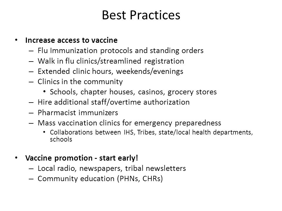 Best Practices Increase access to vaccine