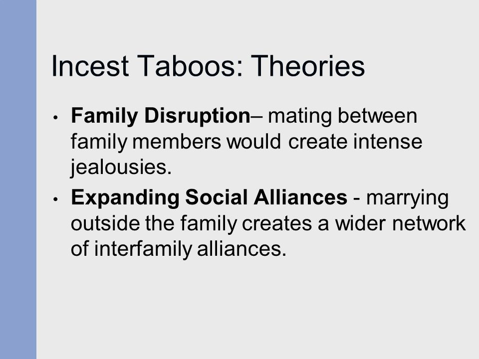 Incest Taboos: Theories