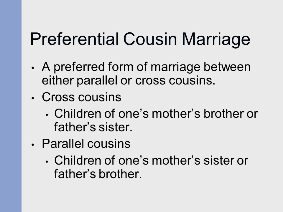 Preferential Cousin Marriage