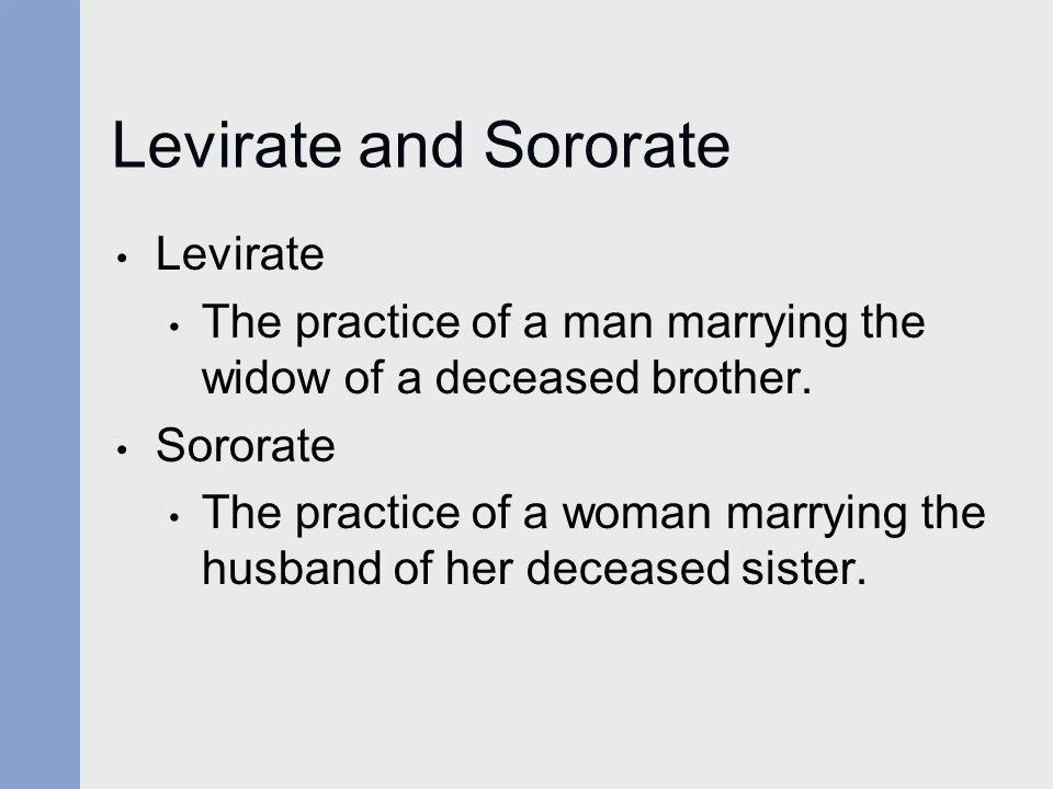 Levirate and Sororate Levirate