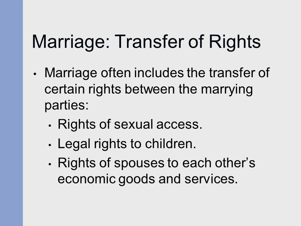 Marriage: Transfer of Rights