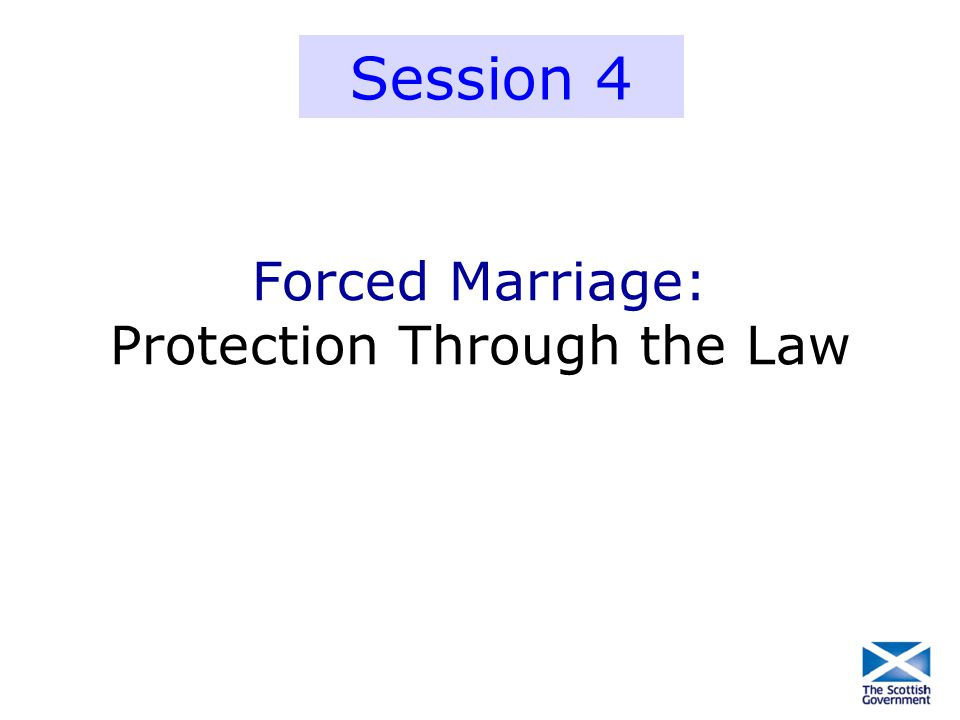 Forced Marriage: Protection Through the Law