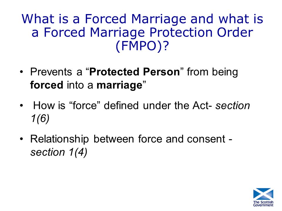 What is a Forced Marriage and what is a Forced Marriage Protection Order (FMPO)