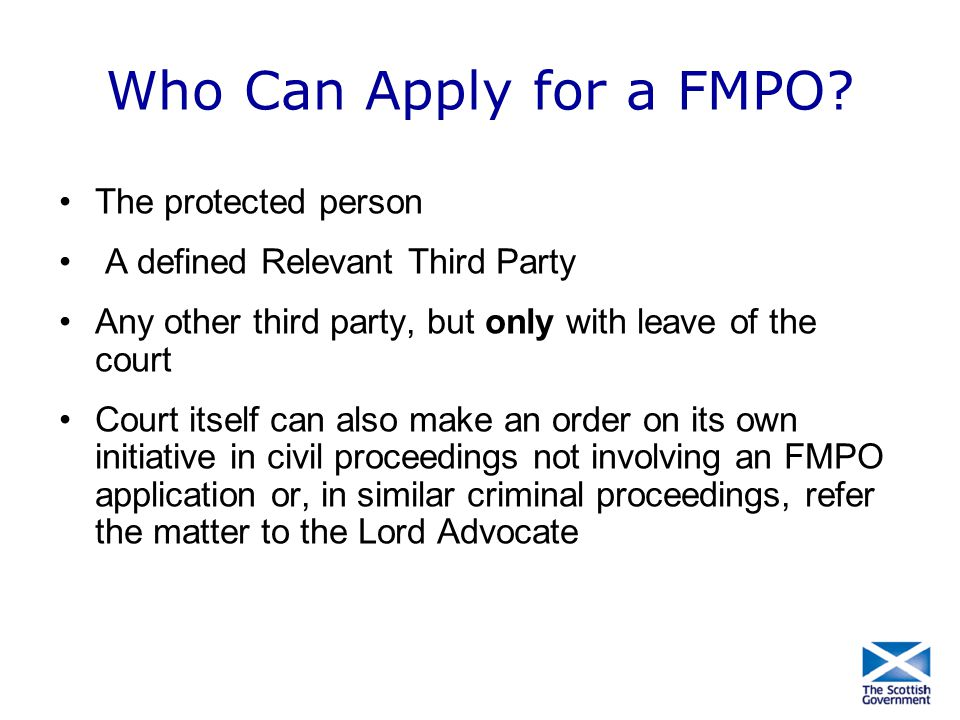 Who Can Apply for a FMPO The protected person