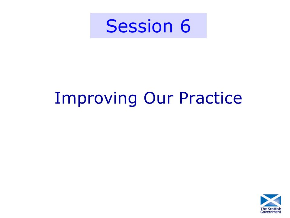 Improving Our Practice