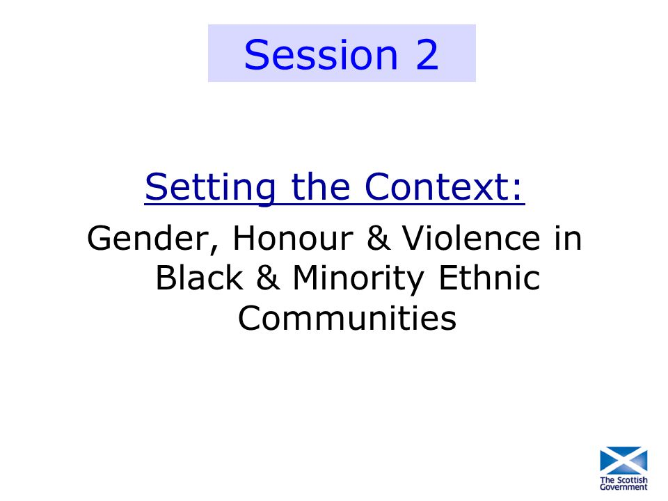 Gender, Honour & Violence in Black & Minority Ethnic Communities