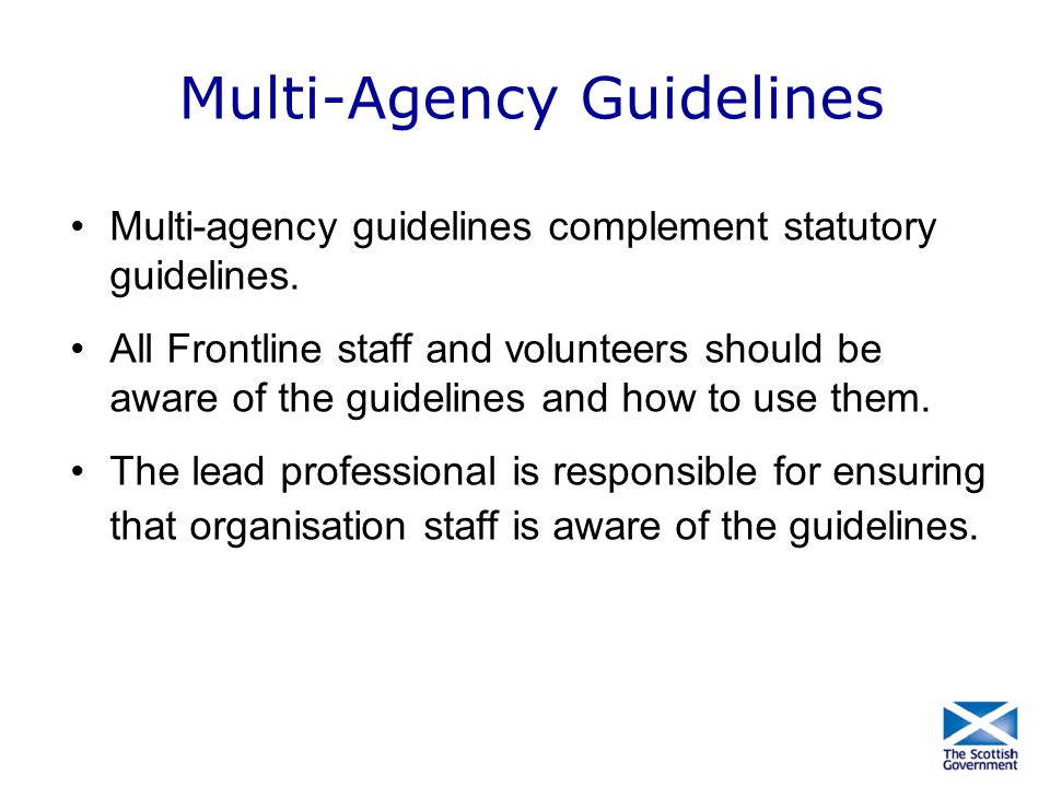 Multi-Agency Guidelines