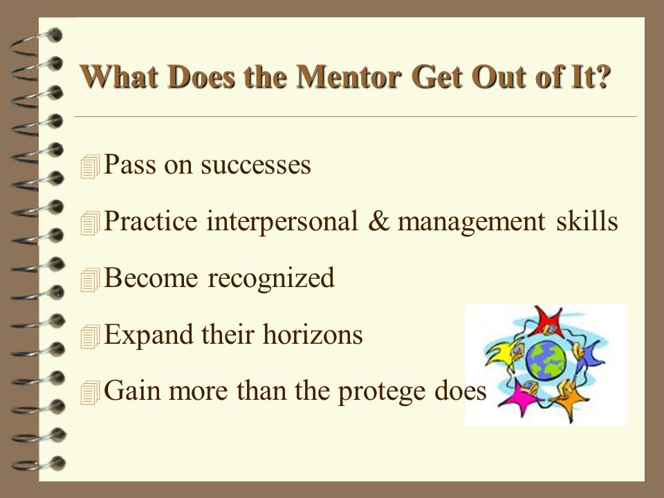 What Does the Mentor Get Out of It