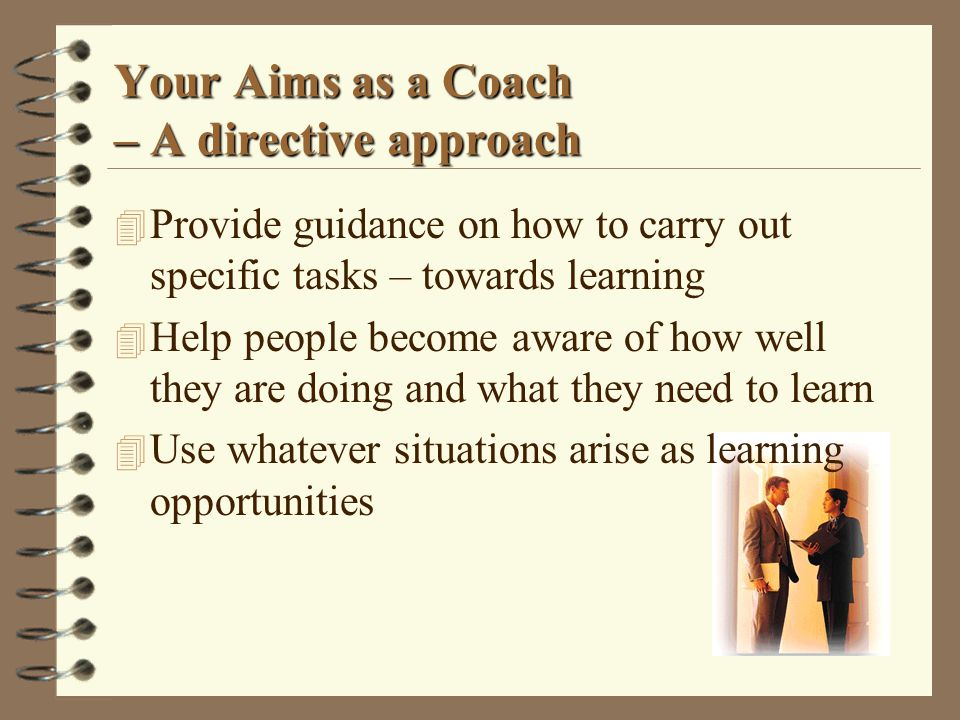 Your Aims as a Coach – A directive approach