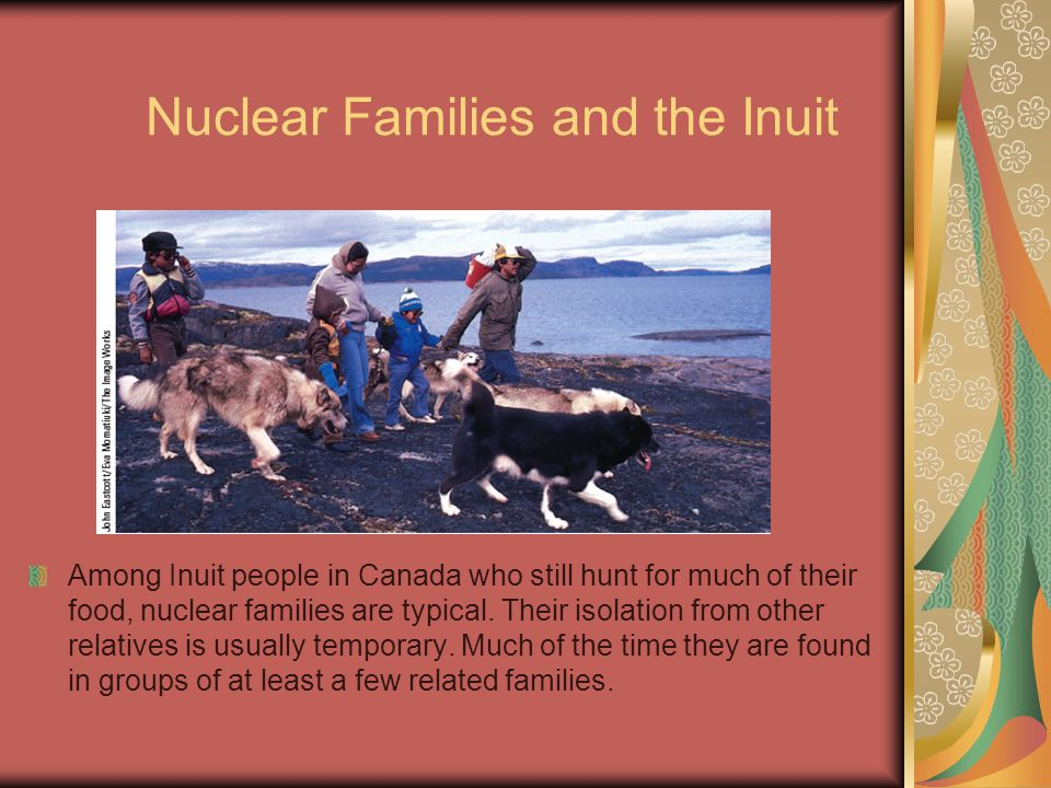 Nuclear Families and the Inuit