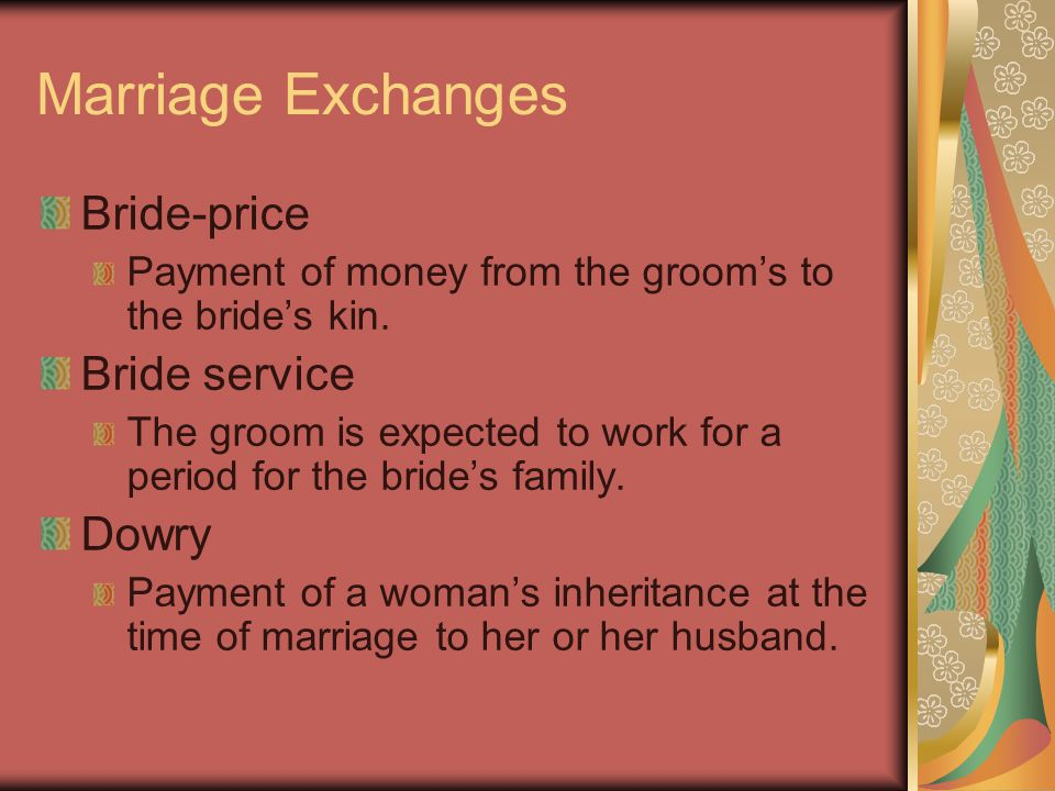Marriage Exchanges Bride-price Bride service Dowry