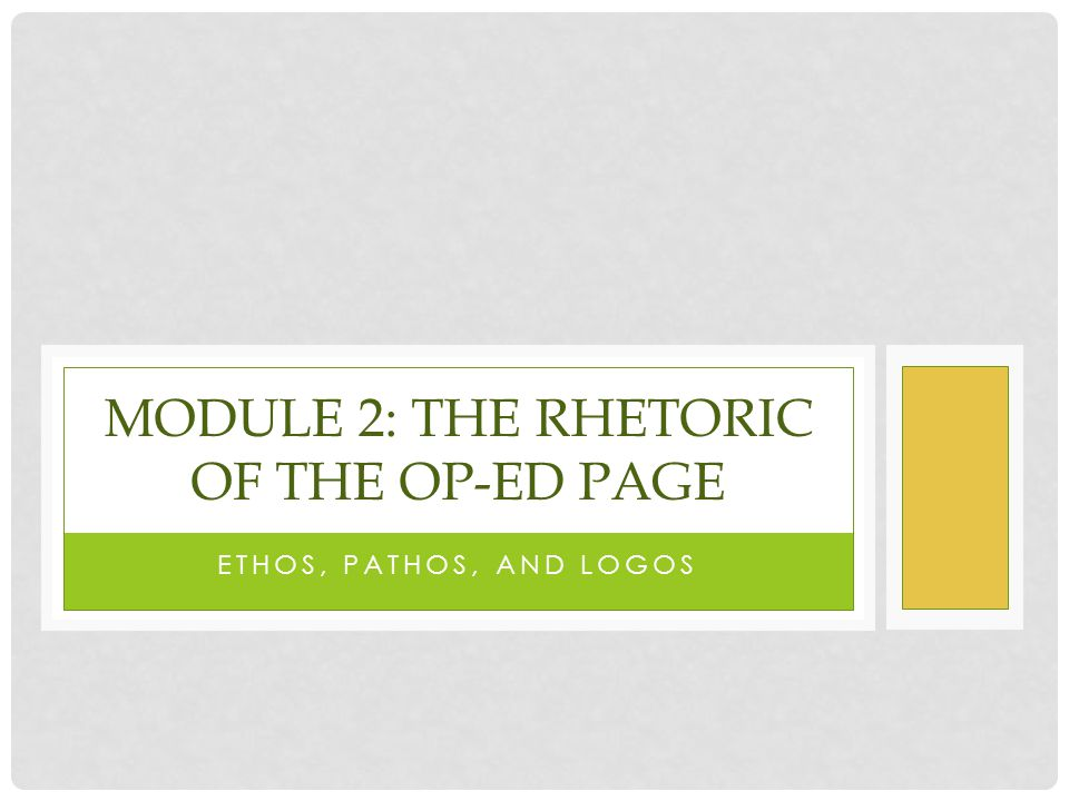 Module 2: the rhetoric of the op-ed page