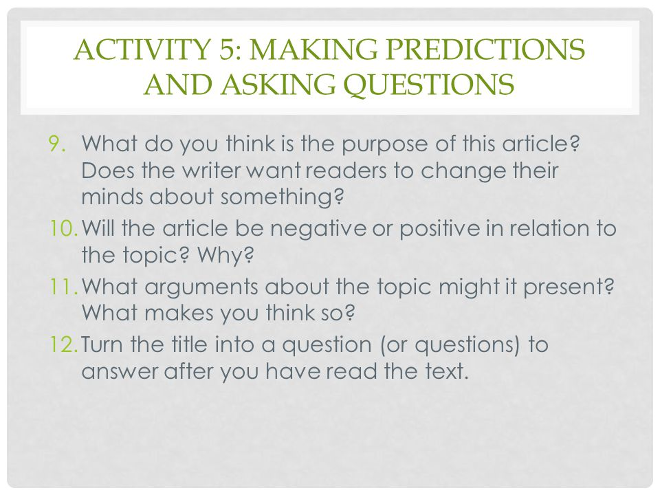 Activity 5: making predictions and asking questions