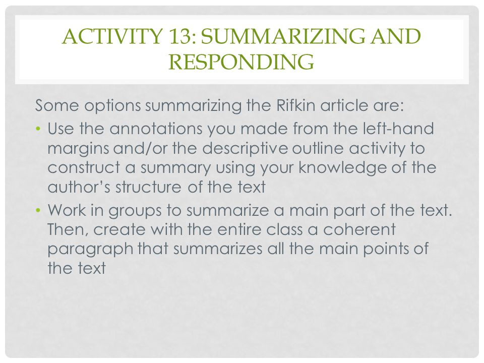 Activity 13: Summarizing and Responding