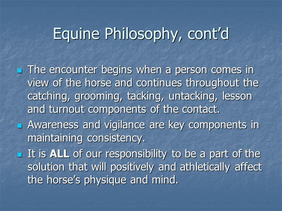 Equine Philosophy, cont'd