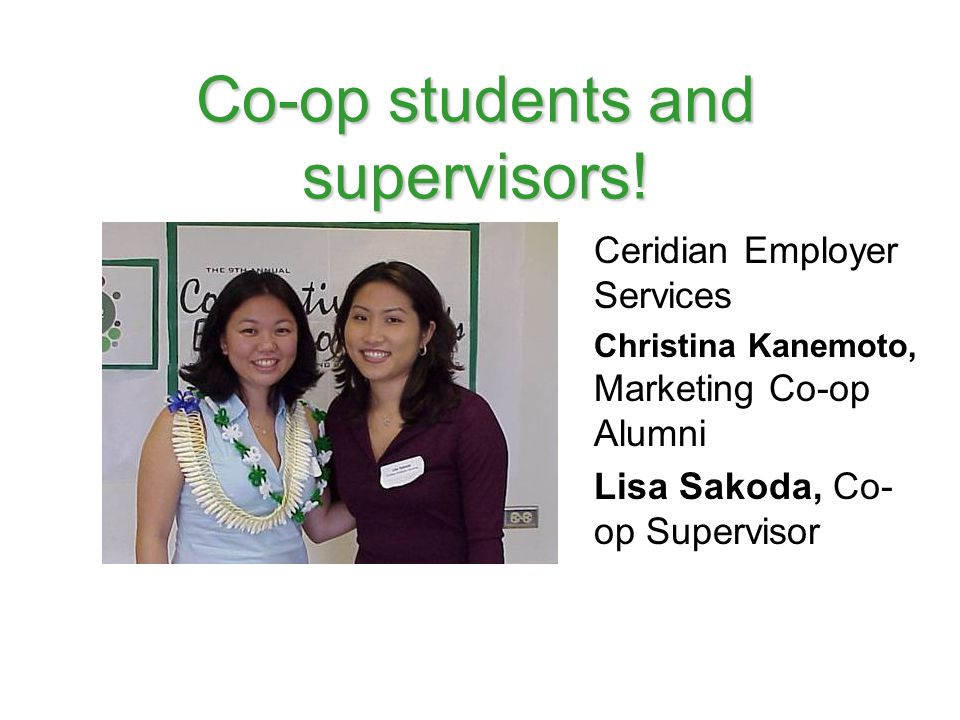 Co-op students and supervisors!
